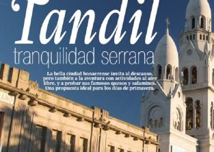 La revista 7 D�as destac� que Tandil es �una propuesta ideal para los d�as de primavera�